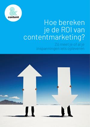Hoe bereken je de ROI van contentmarketing?